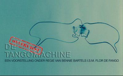 VR 08 JUN – Voorstelling De Tango Machine – Bennie Bartels