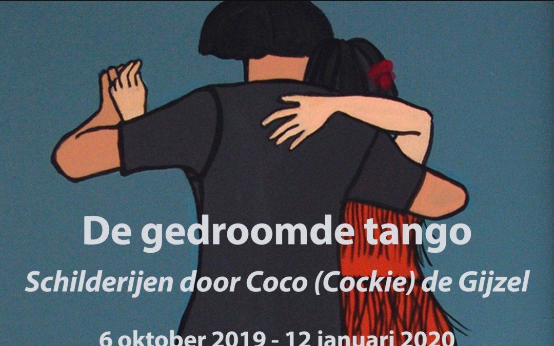 Expositie – De gedroomde tango – Coco de Gijzel